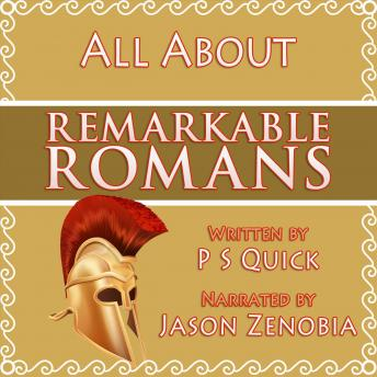 All About Remarkable Romans, PS Quick
