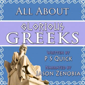All About Glorious Greeks, PS Quick