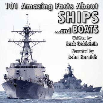101 Amazing Facts about Ships, Jack Goldstein