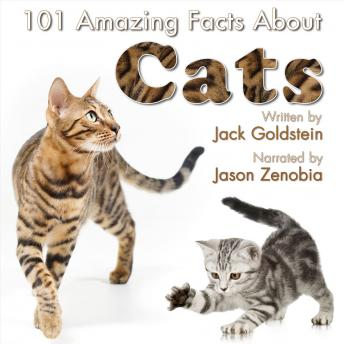 101 Amazing Facts about Cats, Audio book by Jack Goldstein
