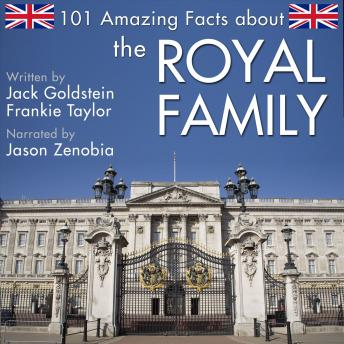 101 Amazing Facts about the Royal Family, Jack Goldstein