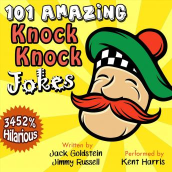 101 Amazing Knock Knock Jokes, Jimmy Russell, Jack Goldstein