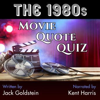 The 1980s Movie Quote Quiz