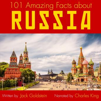 101 Amazing Facts about Russia, Audio book by Jack Goldstein