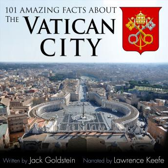 Download 101 Amazing Facts about the Vatican City by Jack Goldstein