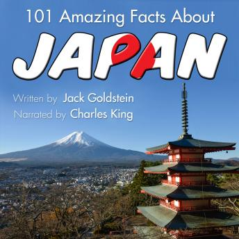 Download 101 Amazing Facts about Japan by Jack Goldstein