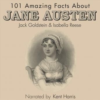Download 101 Amazing Facts about Jane Austen by Jack Goldstein, Isabella Reese