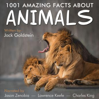 Download 1001 Amazing Facts about Animals by Jack Goldstein