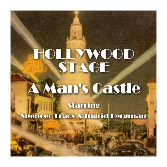 Hollywood Stage - A Man's Castle, Hollywood Stage Productions