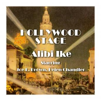 Hollywood Stage - Alibi Ike, Hollywood Stage Productions