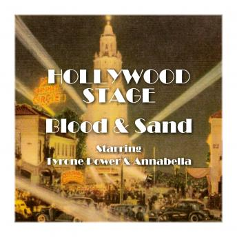 Hollywood Stage - Blood and Sand