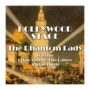 Hollywood Stage - The Phantom Lady, Hollywood Stage Productions