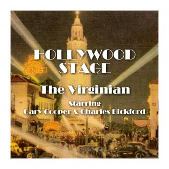 Hollywood Stage - The Virginian, Hollywood Stage Productions