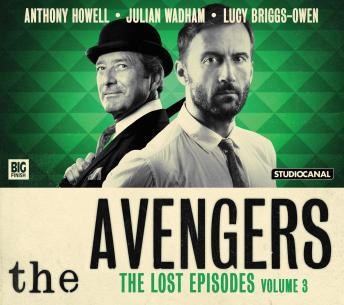 Avengers - The Lost Episodes Volume 03, John Dorney