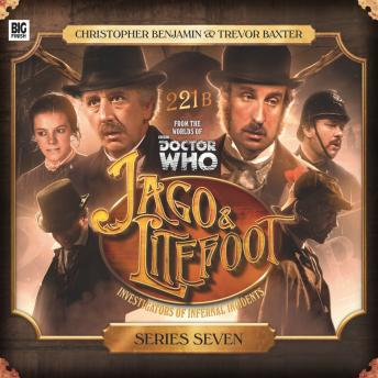 Jago & Litefoot - Series 07, Simon Barnard, Paul Morris, James Goss, Andy Lane, Justin Richards