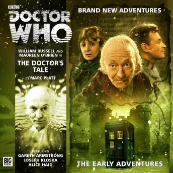 Doctor Who - The Early Adventures - The Doctor's Tale, Marc Platt