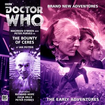 Doctor Who - The Early Adventures - The Bounty of Ceres