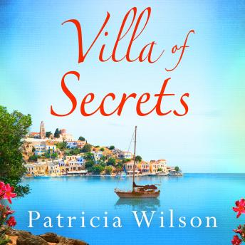 Download Villa of Secrets: Escape to paradise with this perfect holiday read! by Patricia Wilson