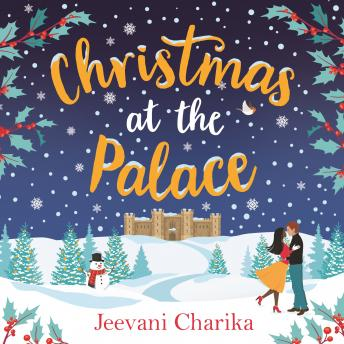 Download Christmas at the Palace: Your heartwarming, feel-good, festive read of 2018! by Jeevani Charika