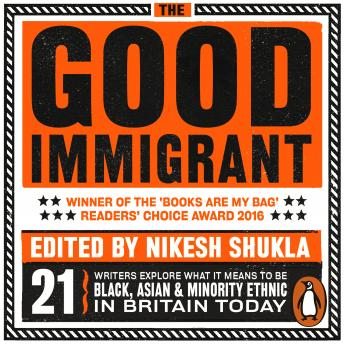 Good Immigrant, Nikesh Shukla