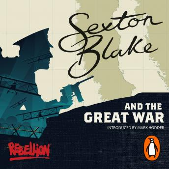 Sexton Blake and the Great War