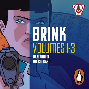 Brink: Volumes 1-3: The Classic 2000 AD Graphic Novel, in Full-Cast Audio for the First Time
