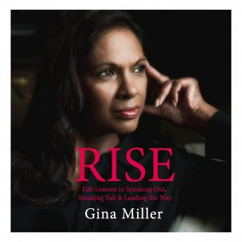 Rise: Life Lessons in Speaking Out, Standing Tall & Leading the Way details