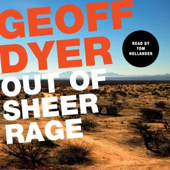 Download Out of Sheer Rage: In the Shadow of D. H. Lawrence by Geoff Dyer