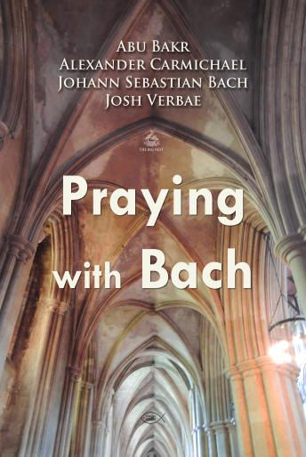Praying with Bach (Personal Church Service), Various Authors