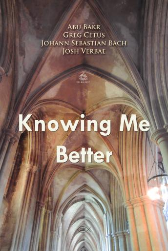 Knowing Me Better (Praying with Bach), Johann Sebastian Bach