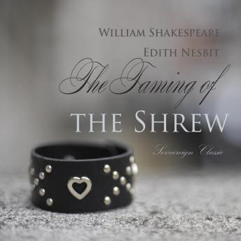 Download Taming of the Shrew (Shakespeare Stories) by William Shakespeare, Edith Nesbit