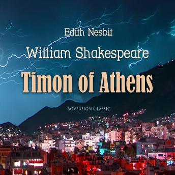 Download Timon of Athens (Shakespeare Stories) by William Shakespeare, Edith Nesbit