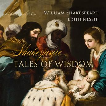 Download Shakespeare Tales of Wisdom (Shakespeare Stories) by William Shakespeare, Edith Nesbit