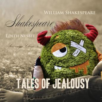 Download Shakespeare Tales of Jealousy (Shakespeare Stories) by William Shakespeare, Edith Nesbit