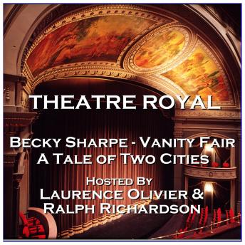 Theatre Royal - Becky Sharpe - Vanity Fair & The Overcoat: Episode 20