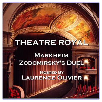 Theatre Royal - Markheim & Zodomirsky's Duel : Episode 5