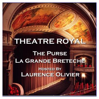 Theatre Royal - The Purse & La Grande Breteche : Episode 4