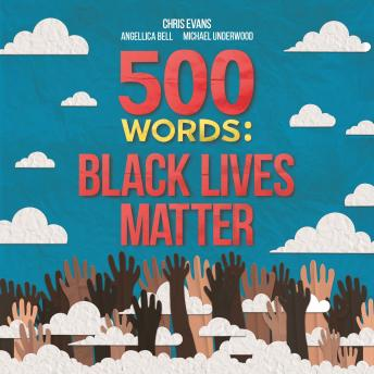 500 Words: A collection of short stories that reflect on the Black Lives Matter movement