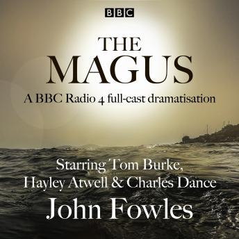 The Magus: A BBC Radio 4 full cast dramatisation