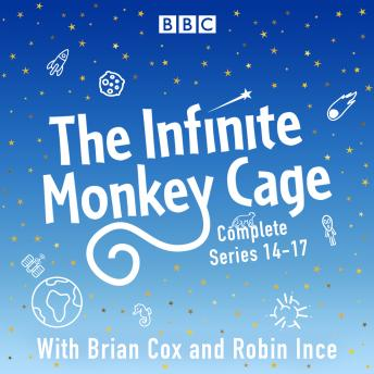 The Infinite Monkey Cage: The Complete Series 14-17