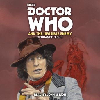 Doctor Who and the Invisible Enemy: 4th Doctor Novelisation