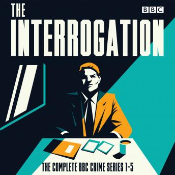 The Interrogation: The Complete Series 1-5