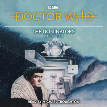 Doctor Who: The Dominators: 2nd Doctor Novelisation