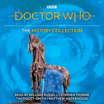 Doctor Who: The History Collection: :  Five classic novelisations of TV adventures set in Earth's history