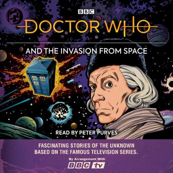Doctor Who and the Invasion from Space: First Doctor story