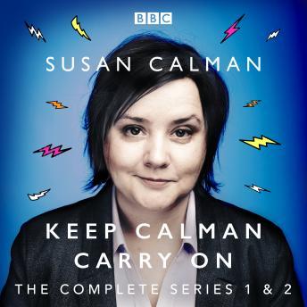 Susan Calman: Keep Calman Carry On: The Complete Series 1 and 2