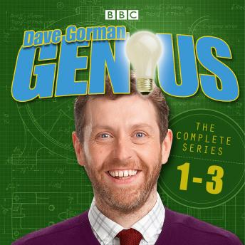 Dave Gorman - Genius: The Complete Series 1-3: The BBC Radio 4 comedy
