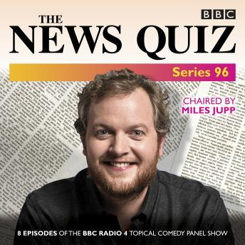 The News Quiz: Series 96: The topical BBC Radio 4 comedy panel show