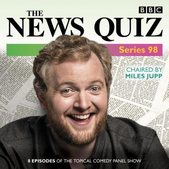The News Quiz: Series 98: The topical BBC Radio 4 comedy panel show