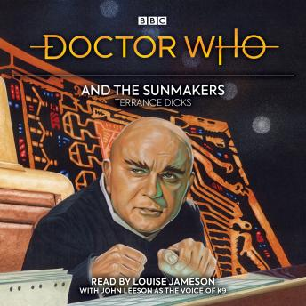 Doctor Who and the Sunmakers: 4th Doctor Novelisation